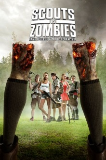 Stream Scouts vs. Zombies - Handbuch zur Zombie-Apokalypse (2015) Deutsch online - {short-story limit=