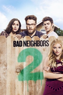 Bad Neighbors 2 (2016)