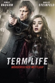 Stream Term Life - Mörderischer Wettlauf (2016) Deutsch online - {short-story limit=
