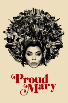 Proud Mary (2018) HD 1080 Stream Deutsch