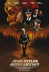 The Man Who Killed Hitler and Then The Bigfoot (2018) HD Stream Deutsch