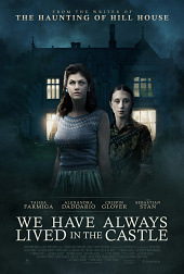 Stream WE HAVE ALWAYS LIVED IN THE CASTLE (2019) Deutsch online - {short-story limit=