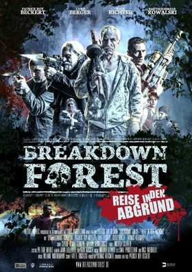 Breakdown Forest - Reise in den Abgrund (2018)