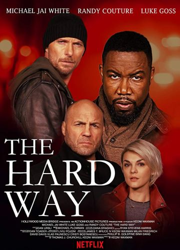 The Hard Way (2019)
