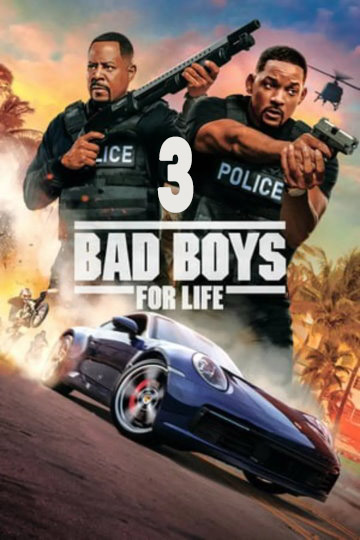 BAD BOYS 3: For Life (2020)