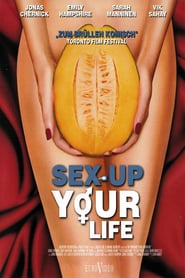 Sex Up Your Life (2012)