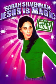Sarah Silverman: Jesus Is Magic (2005)