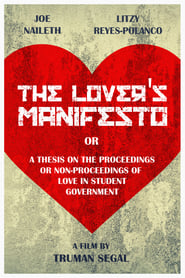 The Lover's Manifesto or A Thesis on the Proceedings or Non-Proceedings of Love in Student Government (2019)