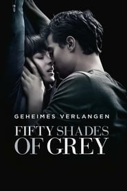 Fifty Shades of Grey – Geheimes Verlangen (2015)