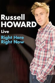 Russell Howard: Right Here Right Now (2011)