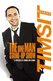 Patrick Timsit – The One Man Stand-Up Show (2008)