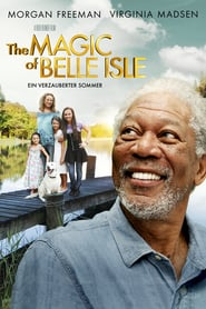 The Magic of Belle Isle – Ein verzauberter Sommer (2012)