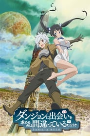 "Serie ""DanMachi: Is It Wrong to Try to Pick Up Girls in a Dungeon?"" alle staffel und folgen - kostenlos"