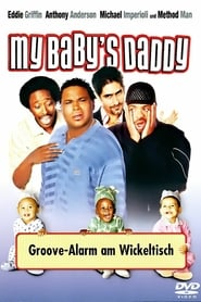 My Baby's Daddy – Groove-Alarm am Wickeltisch (2004)