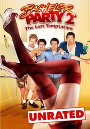 Bachelor Party 2 – Die große Sause (2008)
