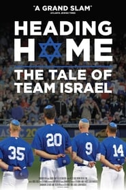 Heading Home: The Tale of Team Israel (2018)