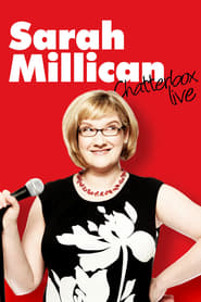 Sarah Millican: Chatterbox Live (2011)