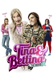 Tina & Bettina – The Movie (2012)