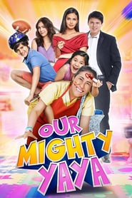 Our Mighty Yaya (2017)