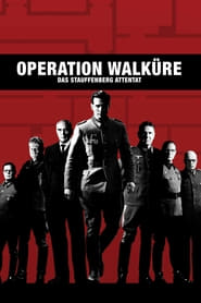 Operation Walküre – Das Stauffenberg Attentat (2008)