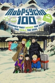 Mob Psycho 100 II: The First Spirits and Such Company Trip – A Journey that Mends the Heart and Heals the Soul (2019)
