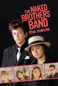 The Naked Brothers Band: Der Film (2005)